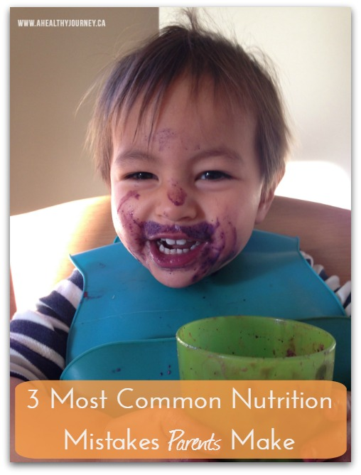 The 3 Most Common Nutrition Mistakes Parents Make