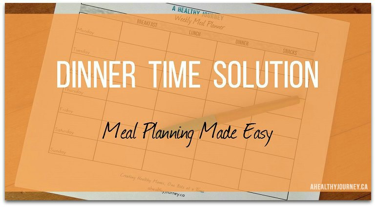 Dinner Time Solution: Meal Planning Made Easy