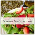 Strawberry Butter Lettuce salad
