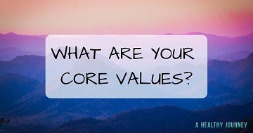 What are Your Core Values?