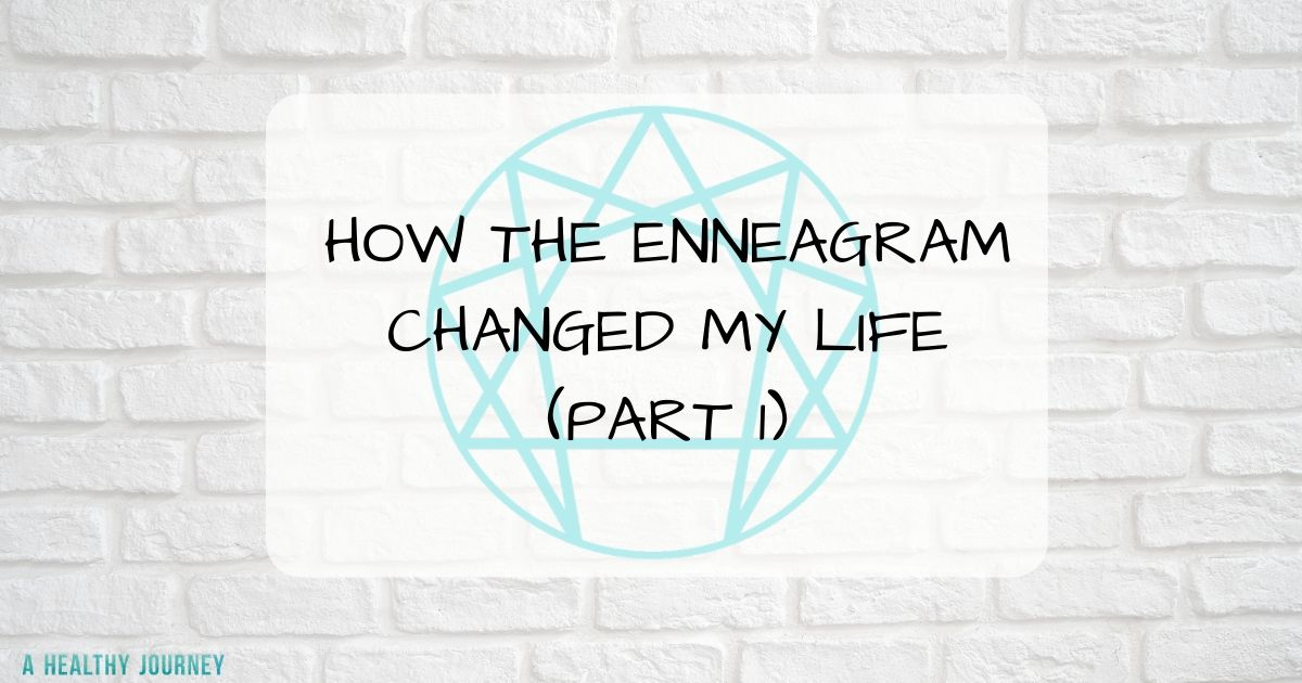 brick background, enneagram symbol with text how the enneagram changed my life part 1