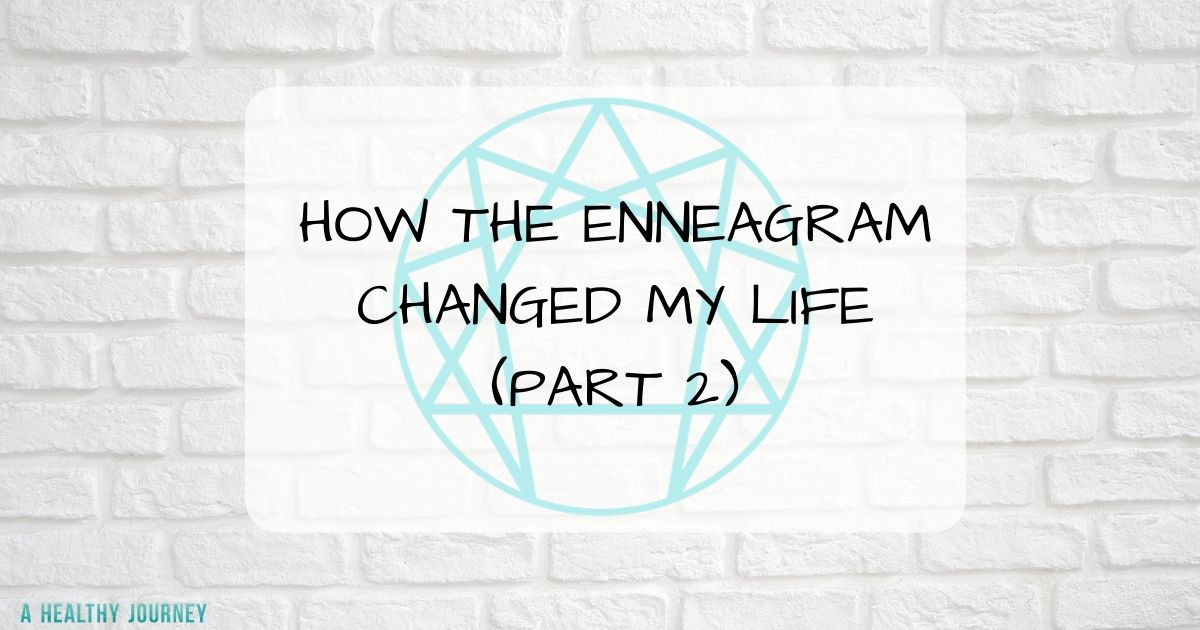 brick background, enneagram symbol with text how the enneagram changed my life part 2
