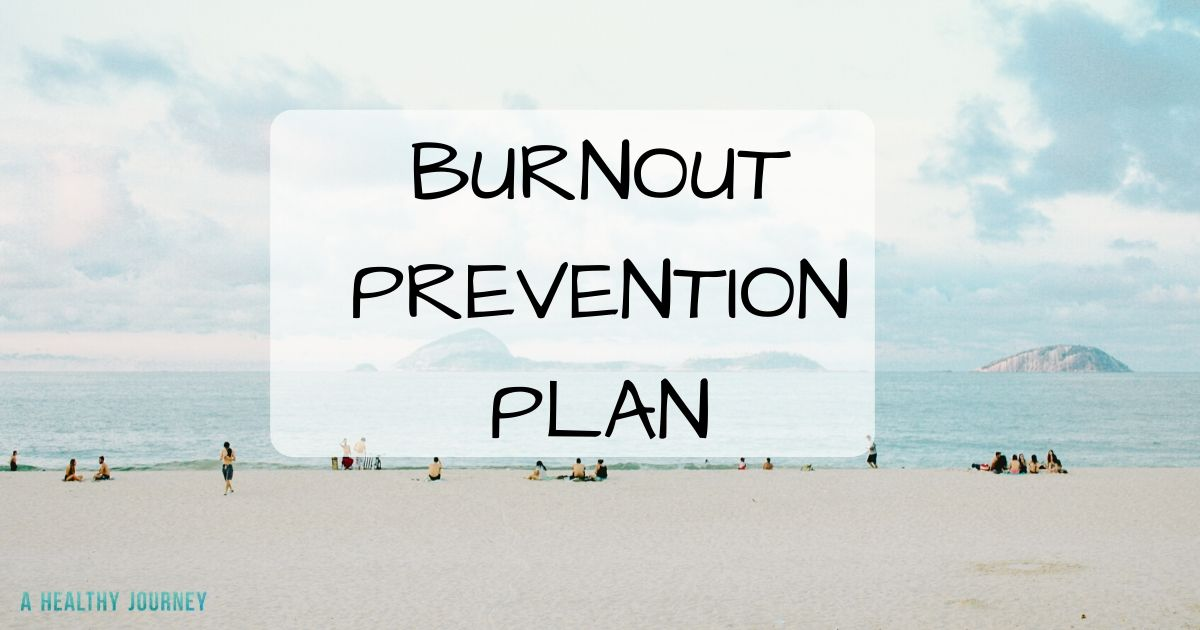 White sandy beach background with text title: Burnout Prevention Plan