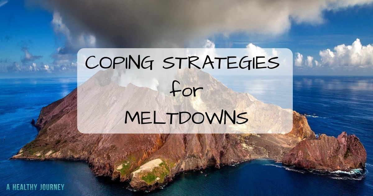 Background of volcano with heading: Coping Strategies for Meltdowns